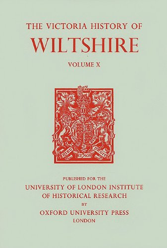 9780197227404: A History of Wiltshire: Volume X (0) (Victoria County History)