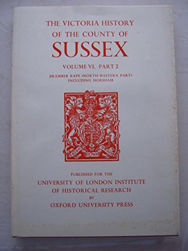 The Victoria History of the County of Sussex (Volume VI, Part 2): Hudson, T.P. (Ed.)
