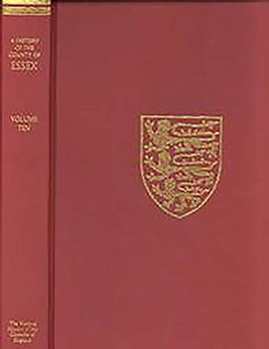 9780197227954: A History of the County of Essex: Volume X Lexden Hundred (Part) including Dedham, Earls Colne and Wivenhoe (0) (Victoria County History)