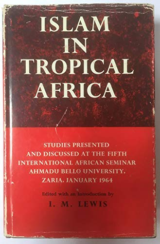 9780197241660: Islam in Tropical Africa.
