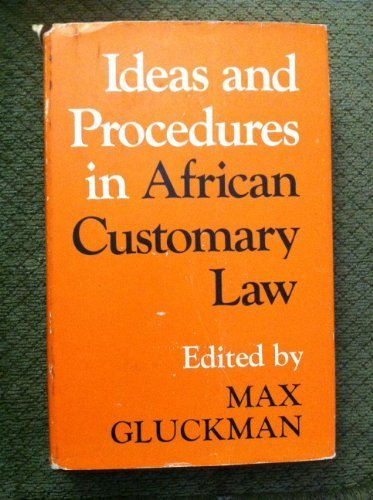 Ideas and Procedures in African Customary Law: Gluckman, Max (ed)