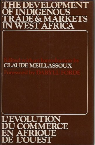 9780197241868: Development of Indigenous Trade and Markets in West Africa: Seminar Proceedings (International African Institute S.)