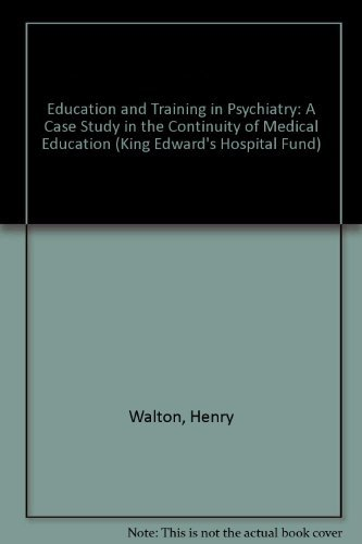Education and Training in Psychiatry: A Case: Walton, Henry