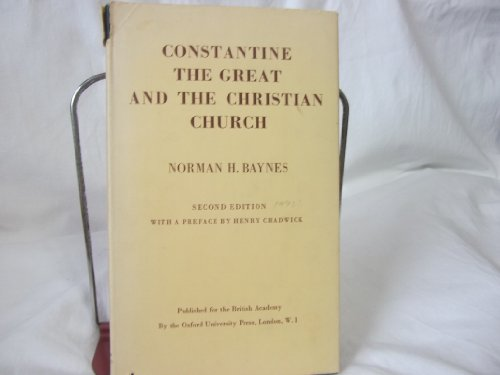 9780197256725: Constantine the Great and the Christian Church (Raleigh Lecture)