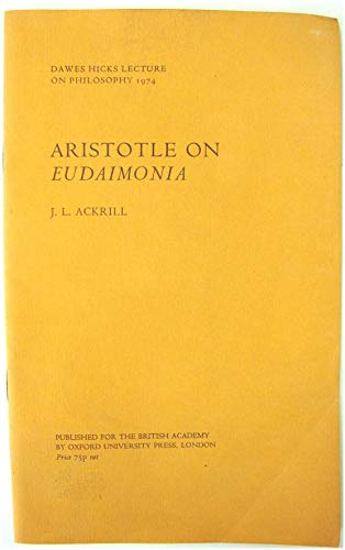 9780197257227: Aristotle on eudaimonia (Dawes Hicks lecture on philosophy ; 1974)