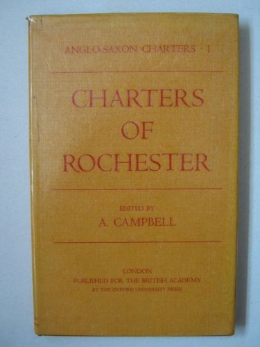 9780197259368: Charters of Rochester (Anglo-Saxon Charters)