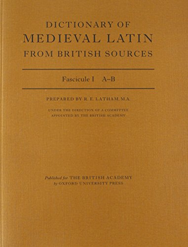 9780197259481: Dictionary of Medieval Latin from British Sources: Fascicule I: A-B (Medieval Latin Dictionary)