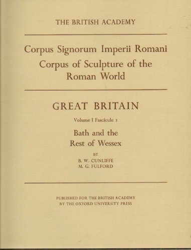 CORPUS OF SCULPTURE OF THE ROMAN WORLD: Cunliffe, B. W.,