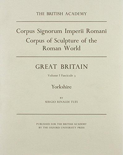 YORKSHIRE [CORPUS SIGNORUM IMPERII ROMANI, I/3]: TUFI, S. R.