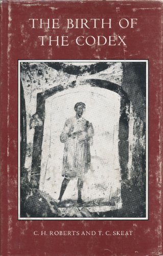 9780197260241: Birth of the Codex