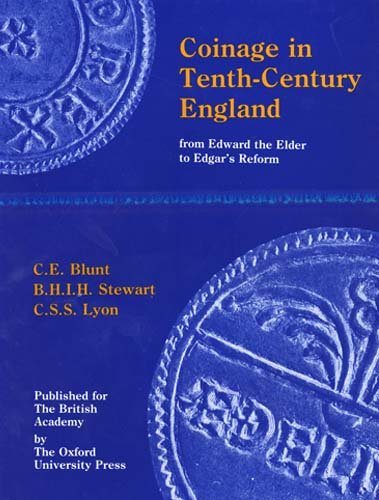 9780197260609: Coinage in Tenth-Century England: From Edward the Elder to Edgar's Reform