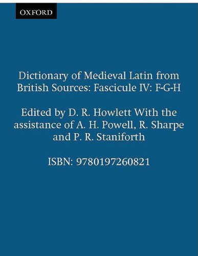 9780197260821: Dictionary of Medieval Latin from British Sources: Fascicule IV: F-G-H (Medieval Latin Dictionary)