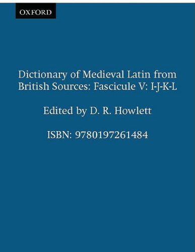 9780197261484: Dictionary of Medieval Latin from British Sources: Fascicule V: I-J-K-L (Medieval Latin Dictionary)