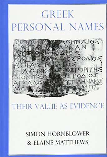 9780197262160: Greek Personal Names: Their Value as Evidence: 104 (Proceedings of the British Academy)