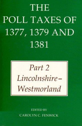 9780197262283: The Poll Taxes of 1377, 1379 and 1381: Part 2: Lincolnshire-Westmorland (Records of Social and Economic History) (Pt.2)
