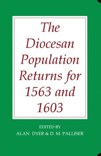 The Diocesan Population Returns for 1563 and 1603