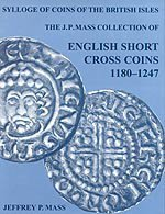 9780197262542: Sylloge of Coins of the British Isles 56: The J. P. Mass Collection: English Short Cross Coins, 1180-1247 (Sylloge of Coins of the British Isles) (Vol 56)