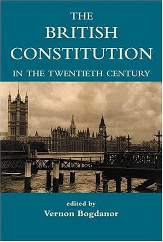 9780197262719: The British Constitution in the Twentieth Century