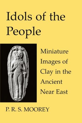9780197262801: Idols of the People: Miniature Images of Clay in the Ancient Near East (Schweich Lectures on Biblical Archaeology)