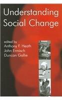 9780197263143: Understanding Social Change (British Academy Centenary Monographs)