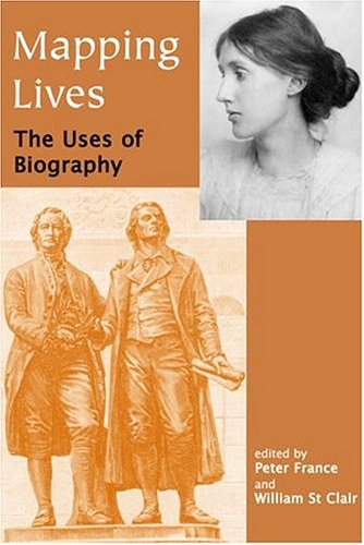 9780197263181: Mapping Lives: The Uses of Biography (British Academy Centenary Monographs)