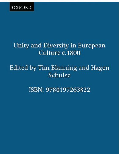 9780197263822: Unity and Diversity in European Culture c.1800 (Proceedings of the British Academy)