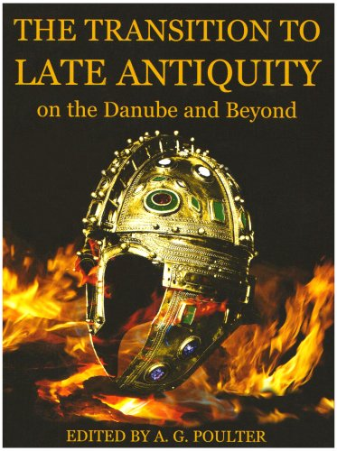 9780197264027: The Transition to Late Antiquity, on the Danube and Beyond (Proceedings of the British Academy)