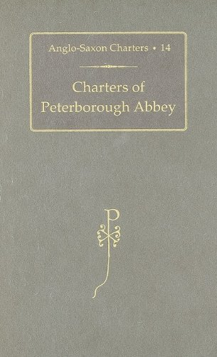 9780197264386: Charters of Peterborough Abbey (Anglo-Saxon Charters)