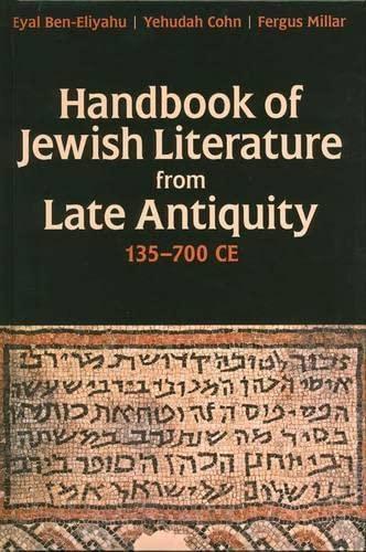 9780197265222: Handbook of Jewish Literature from Late Antiquity, 135-700 CE