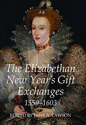 9780197265260: The Elizabethan New Year's Gift Exchanges, 1559-1603 (Records of Social and Economic History)