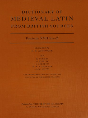 9780197265611: Dictionary of Medieval Latin from British Sources, Fascicule XVII, Syr-Z (Medieval Latin Dictionary)