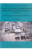 9780197270134: Early Village Life at Beidha, Jordan: Neolithic Spatial Organization and Vernacular Architecture: The Excavations of Mrs Diana Kirkbride-Helbæk: The ... (British Academy Monographs in Archaeology)
