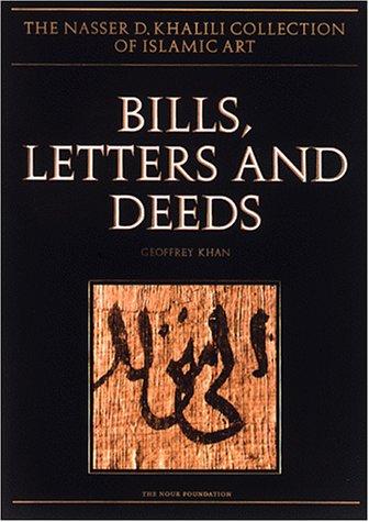 BILL, LETTERS AND DEEDS: Arabic Papyri of: Geoffrey Khan
