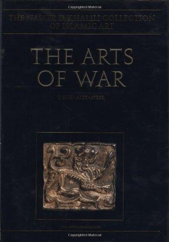 THE ARTS OF WAR. Arms and Armour: Alexander, David