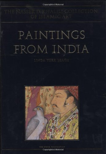 9780197276297: PAINTINGS FROM INDIA: (The Nasser D. Khalili Collection of Islamic Art, VOL VIII)