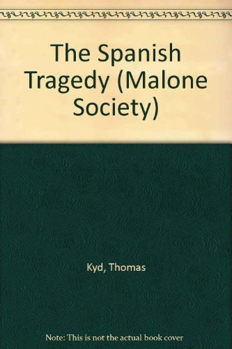 9780197290064: The Spanish Tragedy (1592) (Malone Society Reprints)