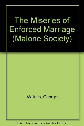9780197290101: The Miseries of Enforced Marriage (1607) (Malone Society Reprints)