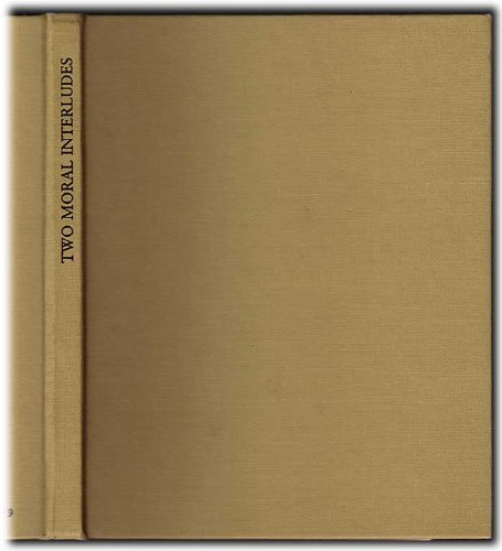 9780197290293: Two Moral Interludes: Witty and Witless by John Heywood and Like Will to Like by Ulpian Fulwell (Malone Society Reprints)