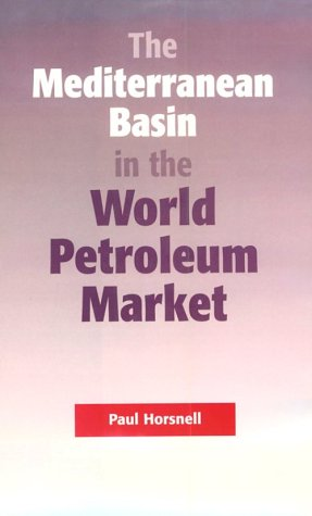 9780197300213: The Mediterranean Basin in the World Petroleum Market