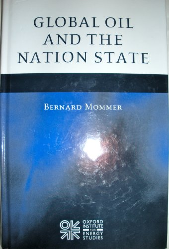 9780197300282: Global Oil and the Nation State
