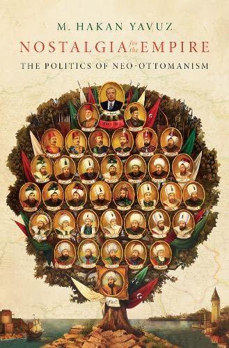9780197512289: Nostalgia for the Empire: The Politics of Neo-Ottomanism