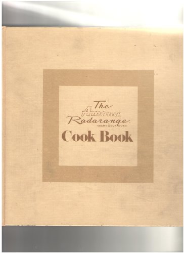 9780197523209: The Amana Radarange Microwave Oven Cook Book