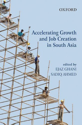 9780198060048: Accelerating Growth and Job Creation in South Asia