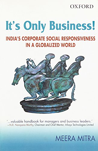 9780198060260: It's Only Business!: India's Corporate Social Responsiveness in a Globalized World