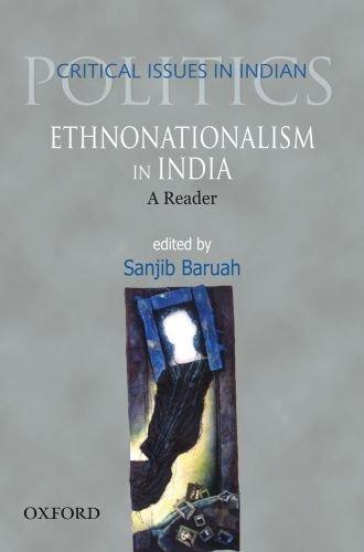 Ethnonationalism in India: A Reader: Sanjib Baruah