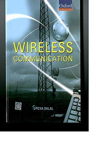 9780198060666: Wireless Communication (Oxford Higher Education)