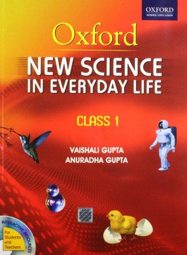 New Science In Everyday Life 1 (With: Vaishali Gupta,Anuradha Gupta