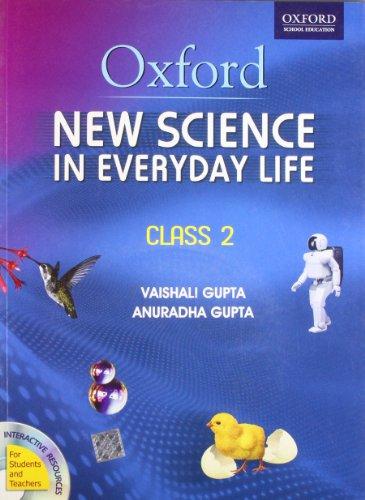 New Science In Everyday Life 2 (With: Vaishali Gupta,Anuradha Gupta