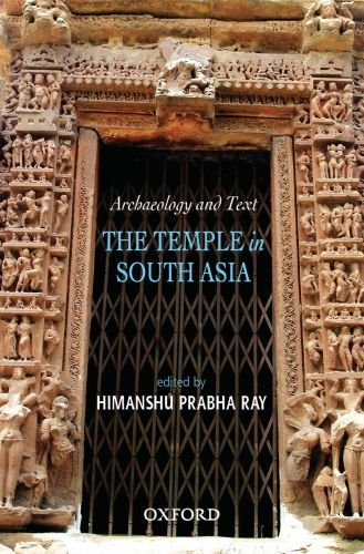 9780198060963: Archaeology and Text: The Temple in South Asia