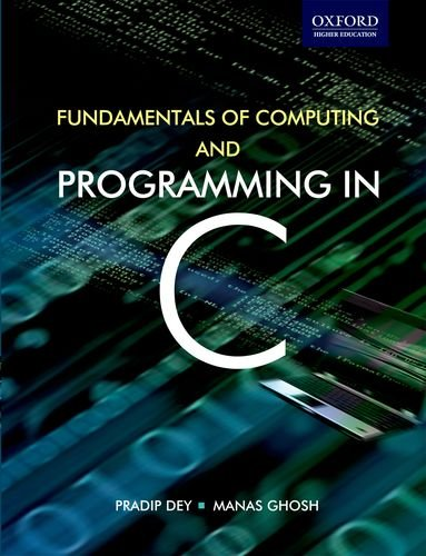 9780198061175: Computer Fundamentals and Programming in C